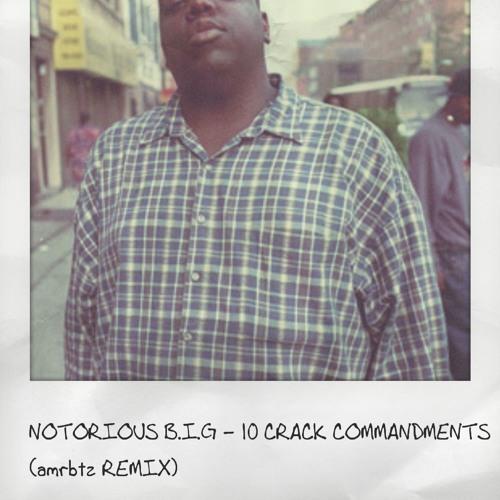 10 crack commandments remix | Notorious Big 10 Crack Commandments