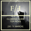 Download Fourcast: Clubbing Guide Top Picks [10-11 March] Mp3