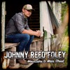 Johnny Reed Foley Not Sunny Anymore