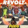 Furo - Revolt