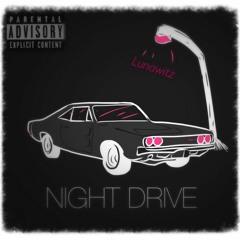 Night Drive [Prod. LucidSoundz]