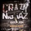 Crazy Niggaz ft Bodega Bamz