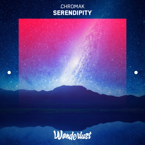 Chromak - Serendipity
