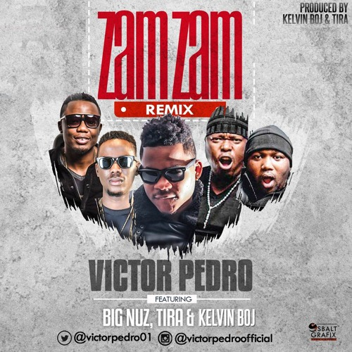 Victor Pedro - Zam Zam Remix Feat. Big Nuz, DJ Tira & Kelvin Boj