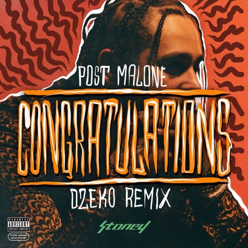 Post Malone - Congratulations ft. Quavo (Dzeko Remix)