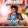 === PODCAST 002 DJ CLAUDINHO === ((MANDANDO SÓ AS BRABAS))