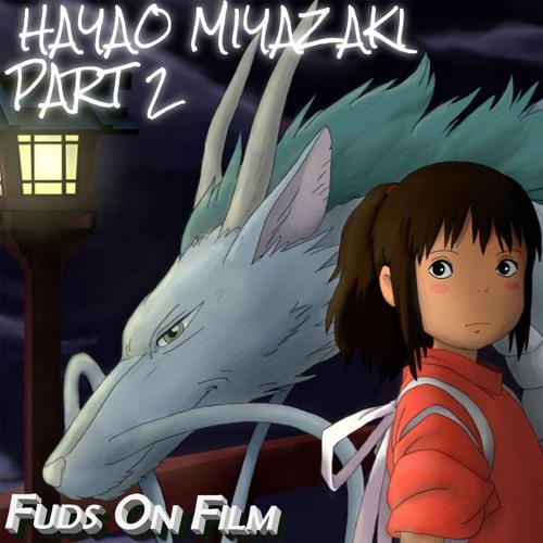Hayao Miyazaki Part 2