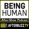 Being Human S:3 | If I Only Had Raw Brain E:11 | AfterBuzz TV AfterShow