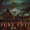 Jauz & Sullivan King - Pure Evil (Jaiko Remix)