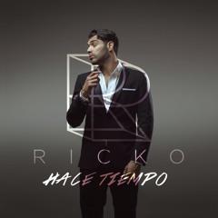 Ricko - Hace Tiempo