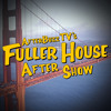 Fuller House S:1   Funner House; The Not So Great Escape E:3 & E:4   AfterBuzz TV AfterShow