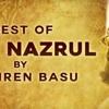 Best Of Kazi Nazrul mp3 Song | Dhiren Basu | bengali Song download