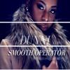 Dunni - Smooth Operator