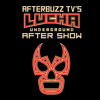 Lucha Underground S:3 | Payback Time E:7 | AfterBuzz TV AfterShow