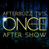 Once Upon A Time S:5   Broken Heart E:9   AfterBuzz TV AfterShow