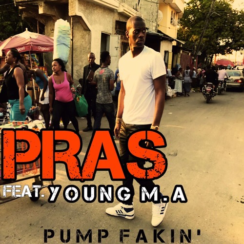 Pump Fakin' ft. Young M.a.