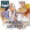 4 - ROULE GALETTE