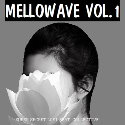 MELLOWAVE VOL. 1