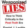 Weaponized Lies by Daniel J. Levitin, read by Dan Piraro