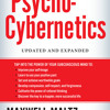 Psycho-Cybernetics by Maxwell Maltz, read by Matt Furey