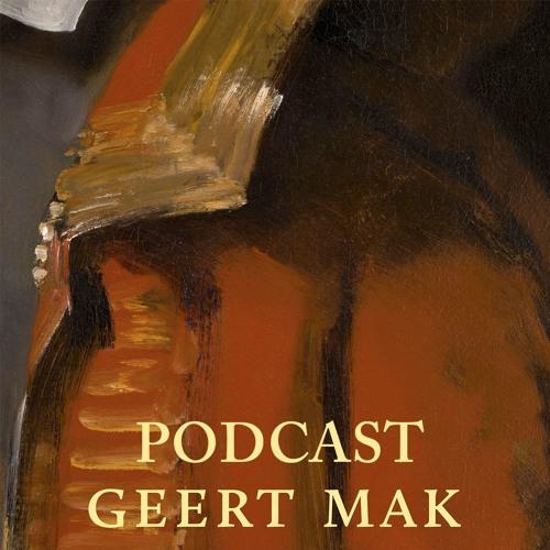 Geert Mak   De podcast   Alle afleveringen