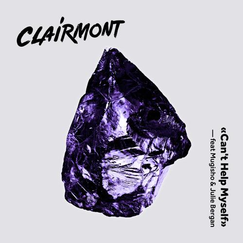 Clairmont - Can't Help Myself (feat. Mugisho & Julie Bergan)