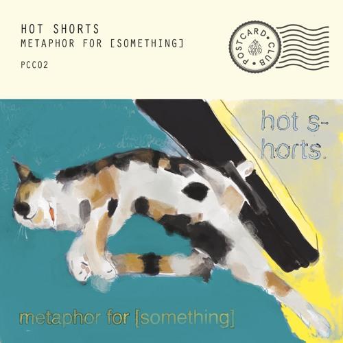 Hot Shorts - metaphor for [something]