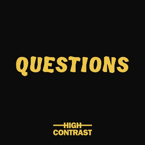 High Contrast - Questions feat. Boy Matthews
