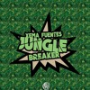 Xema Fuentes - Jungle Breaker [Free Download]