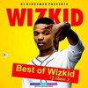 Best Of Wizkid Volume 2