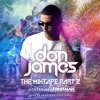 Don James The Mixtape Part 2 Hosted By F1rstman