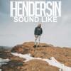 Sound Like (Prod. Hendersin)