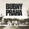 3. Bubny Praha - That´s Why I Love You So (John Mayall)