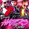 J.Alvarez Ft. Almighty & Bad Bunny - Haters Remix ( Dj Venom & Dj Bebo Dembow Mix)