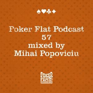 Poker Flat Podcast 57 - mixed by Mihai Popoviciu