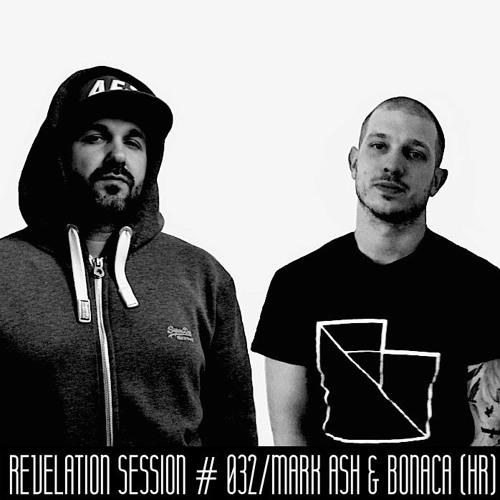 Revelation Session # 032/Mark Ash & Bonaca (HR)