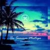 Summer 2k17 Mixtape