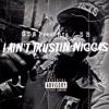 SB - I Aint Trusting Niggas (Prod. by @MB13Beatz)