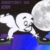 GHOSTCAST  001 - KRN
