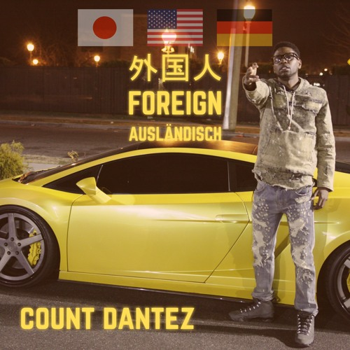 Foreign|Count Dantez|Clean|NBA Youngboy|Lil Nas X|Old Town Road|Polo G|Pop Out|LIl Tecca|Ransom