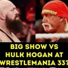 WWE Wrestlemania Opponent REVEALED For The BIG SHOW! WWE Brock Lesnar Going To Smackdown Live?