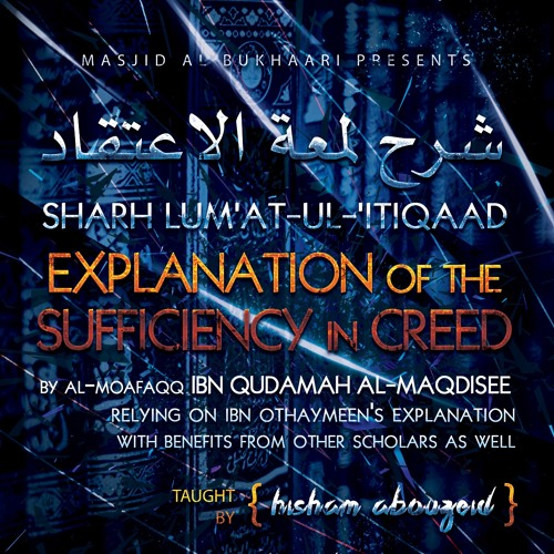 The Explanation Of The Sufficiency In Creed Class 3 By Hisham Abouzeid