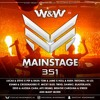 W&W - Mainstage 351 2017-03-10 Artwork