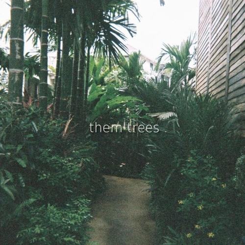 them trees (beattape)