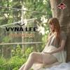 Vyna Lee – Semua Tak Sama