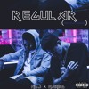 Regular- NDJ ft Maxso