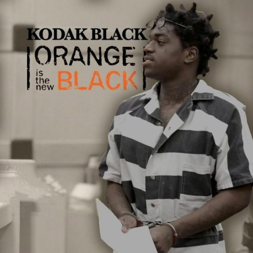 KODAK BLACK - ORANGE IS THE NEW BLACK FULL MIXTAPE NEW 2017
