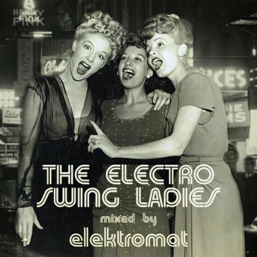 elektromat - The Electro Swing Ladies
