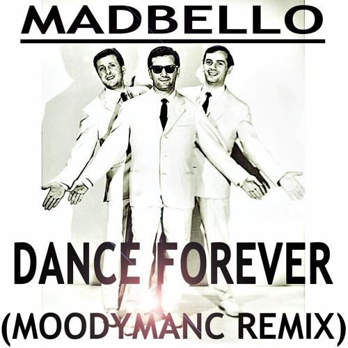 Dance Forever (Moodymanc Remix)