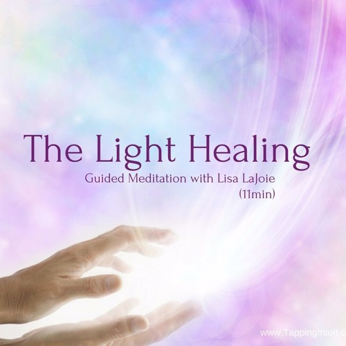 Meditation The Light Healing and Clearing